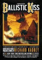 Ballistic Kiss - A Sandman Slim Novel Paperback