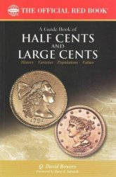 A Guide Book Of Half Cents And Large Cents Paperback