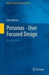 Personas - User Focused Design Hardcover 2ND Ed. 2019