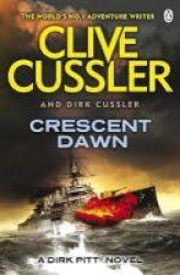 Crescent Dawn - Dirk Pitt 21 Paperback