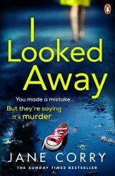 I Looked Away Paperback