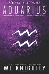Aquarius: Zodiac Killers 3 Volume 3