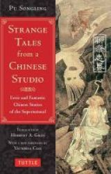 Strange Tales From A Chinese Studio - Eerie And Fantastic Chinese Stories Of The Supernatural Paperback