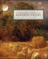 The Broadview Anthology Of Romantic Poetry Paperback Annotated Edition