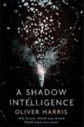 A Shadow Intelligence Paperback