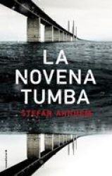 La Novena Tumba Spanish Paperback