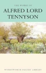 Works Of Alfred Lord Tennyson - Lord Alfred Tennyson Paperback