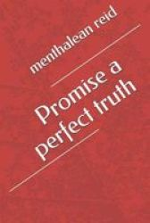 Promise A Perfect Truth Paperback