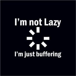 I'm Not Lazy Black