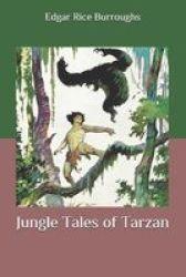Jungle Tales Of Tarzan Paperback