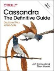Cassandra - The Definitive Guide 3E Paperback