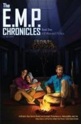 The E.m.p. Chronicles - Book 1: 458 Miles And 24 Days Paperback
