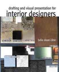 Drafting and Visual Presentation for Interior Designers Paperback