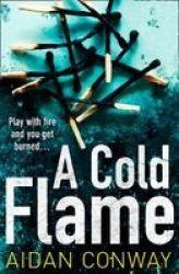 A Cold Flame Paperback Digital Original