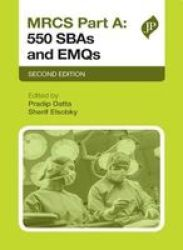 Mrcs Part A: 550 Sbas And Emqs - Second Edition Paperback 2ND Revised Edition