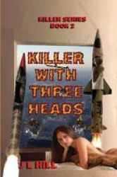 Killer With Three Heads Paperback