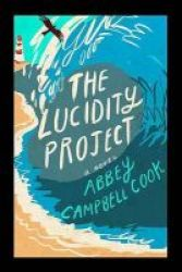 The Lucidity Project Paperback