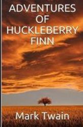 Adventures Of Huckleberry Finn Annotated Paperback
