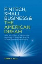 Fintech Small Business & The American Dream: How Technology Is Transforming Lending And Shaping A New Era Of Small Business Oppo