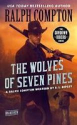 Ralph Compton The Wolves Of Seven Pines Paperback