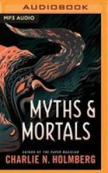 Myths And Mortals MP3 Format Cd Unabridged