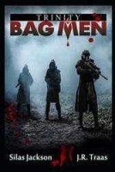 Bag Men - Trinity Episodes 5 & 6 Paperback