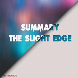 Combray Media Summary: The Slight Edge