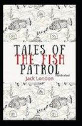 Tales Of The Fish Patrol Illustrated Paperback