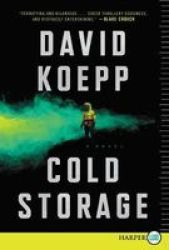 Cold Storage Paperback Large Type Large Print Edition