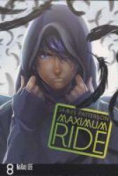 Maximum Ride - Manga Volume 8 Paperback