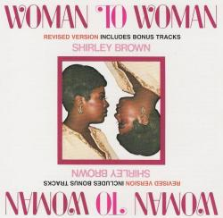 Shirley Brown - Woman To Woman - Re-issue With Bonus Tracks Cd