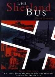 Shetland Times Ltd The Shetland Bus By Howarth David J. New Edition 1998