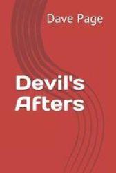 Devil& 39 S Afters Paperback