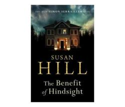 The Benefit Of Hindsight : Simon Serrailler Book 10