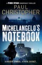 Michelangelo& 39 S Notebook Paperback