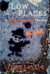 Low Places - A Rebecca Jamse Thriller Paperback