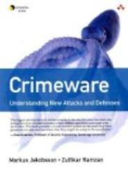 Crimeware: Understanding New Attacks and Defenses Symantec Press
