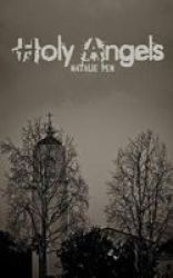 Holy Angels Paperback