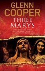 Three Marys Large Print Hardcover Main - Large Print