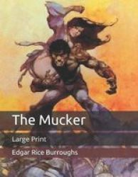 The Mucker - Large Print Paperback