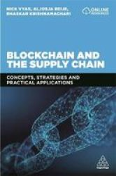 Blockchain And The Supply Chain - Nick Vyas Paperback