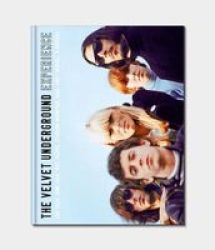 The Velvet Underground Experience - Lou Reed John Cale Moe Tucker Sterling Morrison Nico Andy Warhol & Friends Hardcover