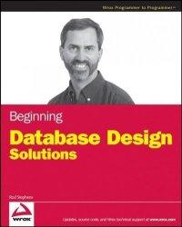 Beginning Database Design Solutions - Rod Stephens Paperback