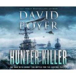 Hunter Killer - The War With China: The Battle For The Central Pacific MP3 Format Cd