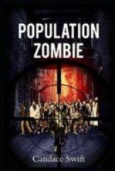 Population - Zombie: Horror Short Story Paperback