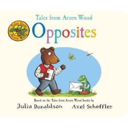 Tales From Acorn Wood: Opposites Board Book