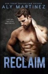 Reclaim - A Standalone Friends-to-lovers Romance Paperback