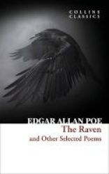 The Raven And Other Selected Poems Paperback
