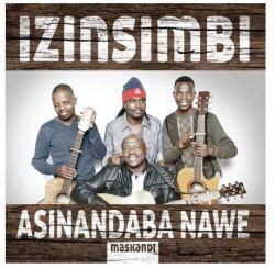 Izinsimbi - Asinandaba Nawe Cd | R70 00 | Music | PriceCheck SA