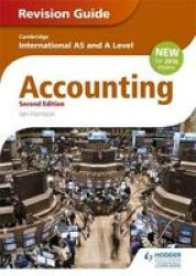 Cambridge International As a Level Accounting Revision Guide Paperback 2nd Revised Edition